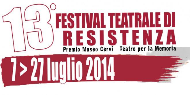FESTIVAL TEATRALE DI RESISTENZA 2014 > dal 7 al 27 luglio 2014