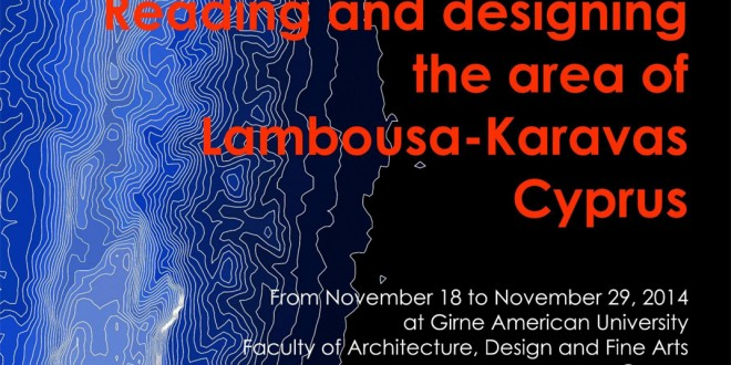 Workshop internazionale di design del paesaggio a Cypro > 18-29 novembre