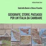Geografie, storie, paesaggi per l'unità da cambiare