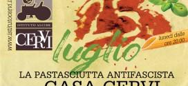 La Pastasciutta Antifascista di Casa Cervi > 25 luglio 2016