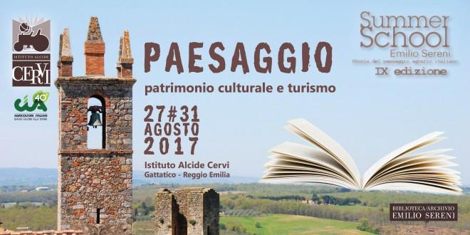 SUMMER SCHOOL EMILIO SERENI – Paesaggio, Patrimonio culturale e Turismo > agosto 2017