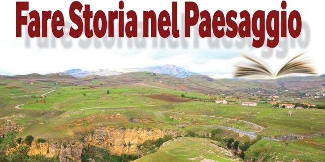 FARE STORIA NEL PAESAGGIO a Corleone > dal 28 aprile al 2 maggio
