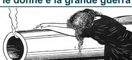 Mostra LE DONNE E LA GRANDE GUERRA > fino al 27 maggio
